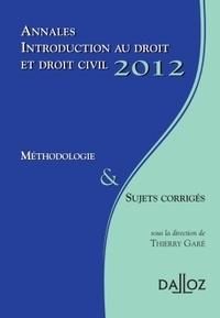Thierry Garé - Introduction au droit et droit civil 2012 - Méthodologie & sujets corrigés.