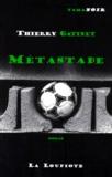 Thierry Gatinet - METASTADE.