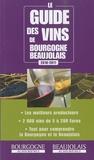 Thierry Gaudillère - Le guide des vins de Bourgogne-Beaujolais.