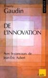 Thierry Gaudin - De l'innovation.