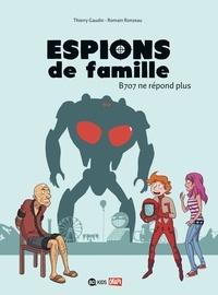 Thierry Gaudin et Romain Ronzeau - Espions de famille Tome 2 : B707 ne répond plus.