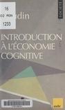Thierry Gaudin - Introduction à l'économie cognitive.