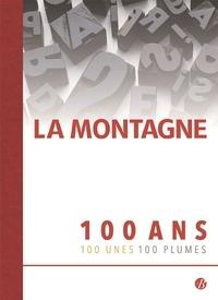 Thierry Gauthier et Sophie Leclanché - La Montagne - 100 ans, 100 unes, 100 plumes.