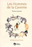 Thierry Gautier - Les Hommes de la Caverne.