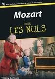 Thierry Geffrotin - Mozart pour les Nuls.