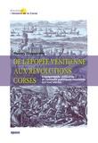 Thierry Giappiconi - De l'épopée vénitienne aux révolutions corses - Engagements militaires et combats politiques insulaires (XVe-XVIIIe siècles).