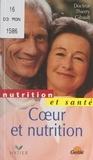 Thierry Gibault et Laurence Bonnet - Cœur et nutrition.