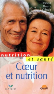 Thierry Gibault - Coeur et nutrition.