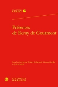 Thierry Gillyboeuf et Vincent Gogibu - Présences de Remy de Gourmont.