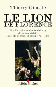 Thierry Gineste - Le Lion de Florence.