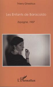 Thierry Ginestous - Les enfants de Baracaldo - Espagne, 1937.