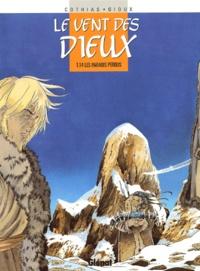 Thierry Gioux et Patrick Cothias - Le vent des dieux Tome 14 : Les paradis perdus.