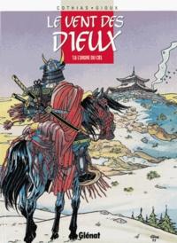 Thierry Gioux et Patrick Cothias - Le vent des dieux Tome 6 : L'ordre du ciel.