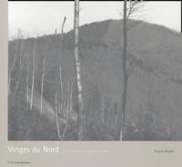 Thierry Girard - Vosges du Nord - L'Observatoire photographique du paysage. 1 Cédérom