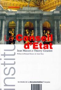 Thierry Girardot et Jean Massot - Le Conseil d'Etat.