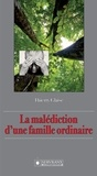 Thierry Glaise - La malédiction d'une famille ordinaire.