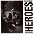 Thierry Glass - Heroes.