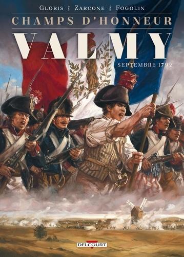 Champs d'honneur Tome 1 Valmy. Septembre 1792
