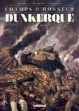 Thierry Gloris et Ramon Marcos - Champs d'honneur Tome 5 : Dunkerque - Mai 1940.