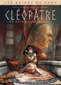 Thierry Gloris et Marie Gloris - Les Reines de sang - Cléopâtre, la Reine fatale T02.