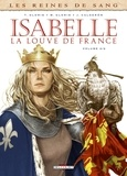Thierry Gloris et Marie Gloris - Les reines de sang  : Isabelle, la louve de France - Tome 2.
