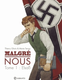 Thierry Gloris - Malgré Nous Tome 01 : Lebensraum.