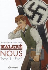 Thierry Gloris et Marie Terray - Malgré nous Tome 1 : Elsab.