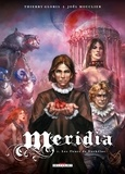 Thierry Gloris - Meridia Tome 1 : Les fleurs de Dorkéïne.