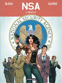 Thierry Gloris - NSA  : L'oracle.