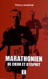 Thierry Godefridi - Marathonien de coeur et d'esprit.