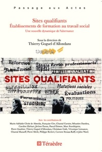 Thierry Goguel d'Allondans - Sites qualifiants - Etablissements de formation au travail social.