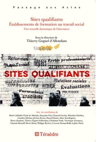 Thierry Goguel d'Allondans - Sites qualifiants - Etablissements de formation au travail social.