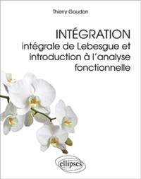 Deedr.fr Intégration - Intégrale de Lebesgue et introduction à l'analyse fonctionnelle Image