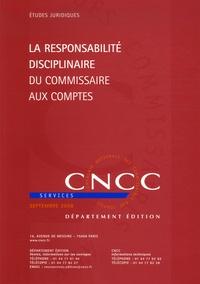 Thierry Granier - La responsabilité disciplinaire du commissaire aux comptes.