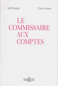 Thierry Granier et Joël Monéger - Le commissaire aux comptes.