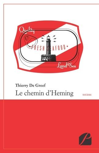 Le chemin d'Heming