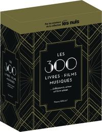 Thierry Grillet - Les 300 films, livres, musiques, à découvrir, aimer et faire aimer - Coffret en 3 volumes : Les 100 films ; Les 100 musiques ; Les 100 livres.