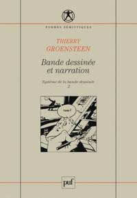 Thierry Groensteen - Bande dessinée et narration - Tome 2, Système de la bande dessinée.