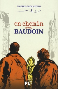 Thierry Groensteen - En chemin avec Baudoin.