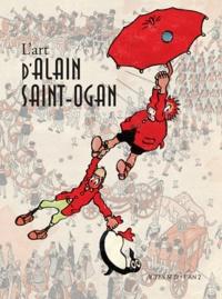 Thierry Groensteen - L'art d'Alain Saint-Ogan.