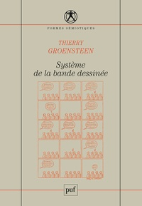 Thierry Groensteen - Système de la bande dessinée.