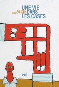 Thierry Groensteen - Une vie dans les cases.