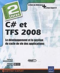 C# et TFS 2008 - Le développement et la gestion du cycle de vie des applications.pdf