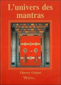 Thierry Guinot - L'univers des mantras.