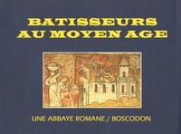 Bâtisseurs du Moyen Age - Une abbaye Romane, Boscodon.pdf