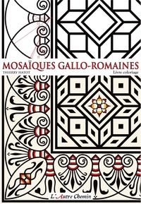Thierry Hatot - Mosaïques gallo-romaines.