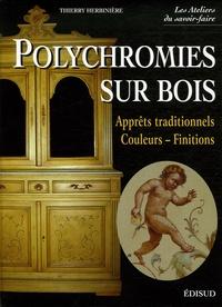 Thierry Herbinière - Polychromies sur bois - Apprêts traditionnels, Couelurs-Finitions.