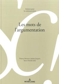 Thierry Herman et Jérôme Jacquin - Les mots de l'argumentation.