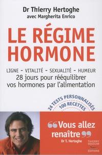 Thierry Hertoghe et Margherita Enrico - Le régime hormone.