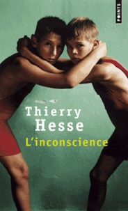 Thierry Hesse - L'inconscience.